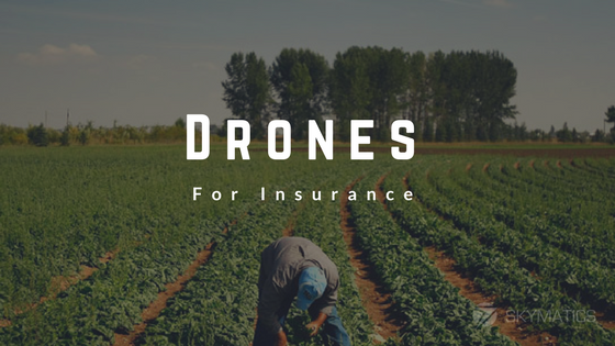 drones for crop insurance skymatics
