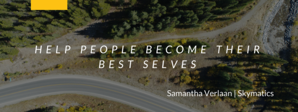 Help People Become Their Best Selves Samantha Verlaan | Sales + Marketing at Skymatics